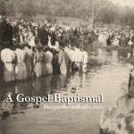 A Gospel Baptismal