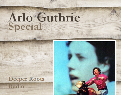 Arlo Guthrie Special