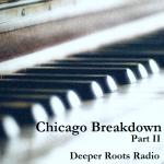 Chicago Breakdown - Part II