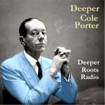 Deeper Cole Porter