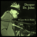 Deeper Dr. John