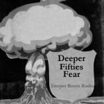 Deeper Fifties Fear