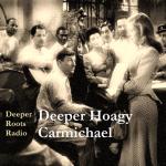 Deeper Hoagy Carmichael