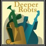 Deeper Roots
