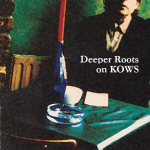 Deeper Roots on KOWS - Jan 29 2015