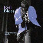Evil Blues