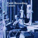 Field Recording Covers