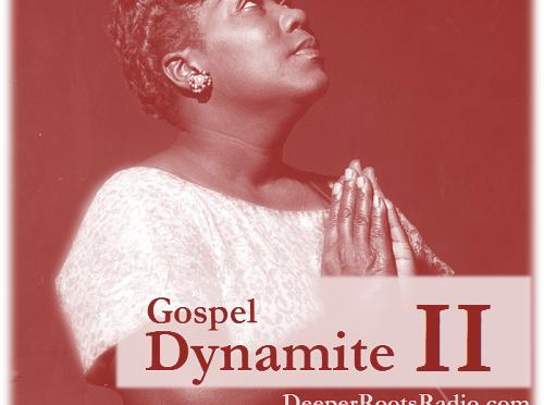 Gospel Dynamite II