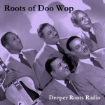 Roots of Doo Wop