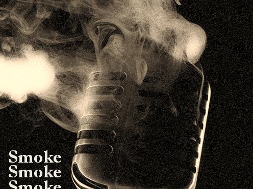 Smoke! Smoke! Smoke!