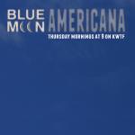 Blue Moon Americana