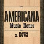 Americana Hours on KOWS