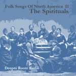 Folks Songs of North America II - Spirituals