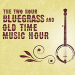 Bluegrass Old Time Hour