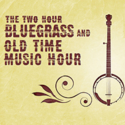 Bluegrass & Old Time Hour Special