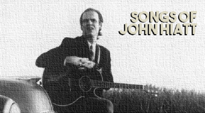 Songs of John Hiatt