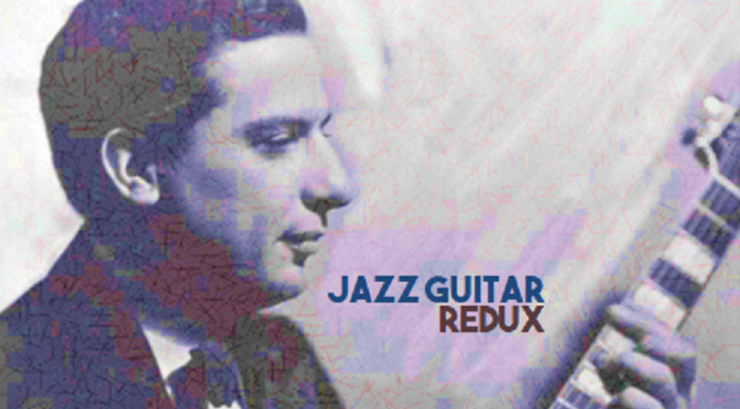 Jazz Guitar Redux