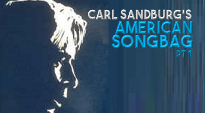 Carl Sandburg's Songbag
