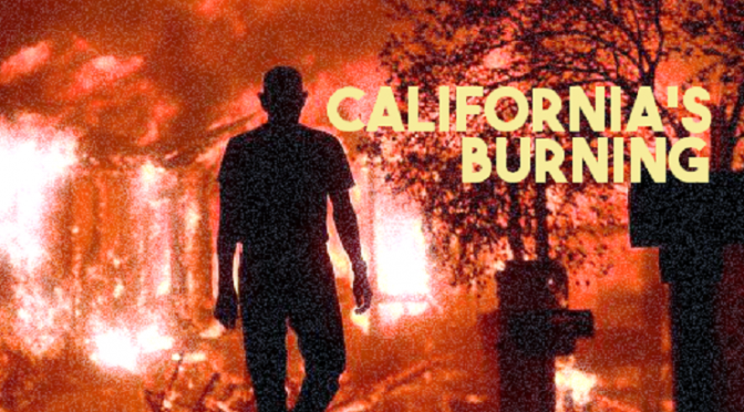 California's Burning