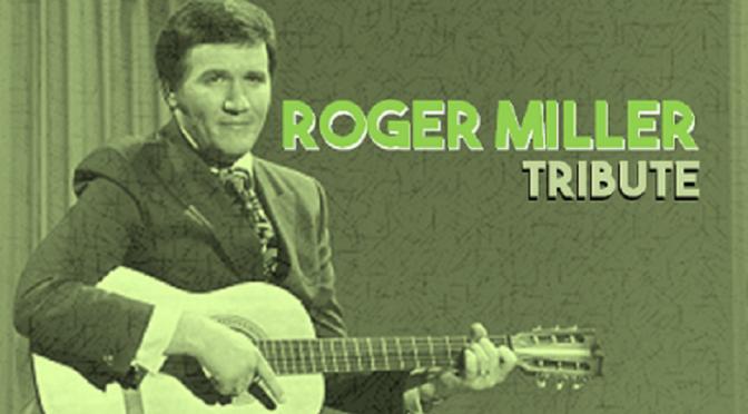 Roger Miller Tribute