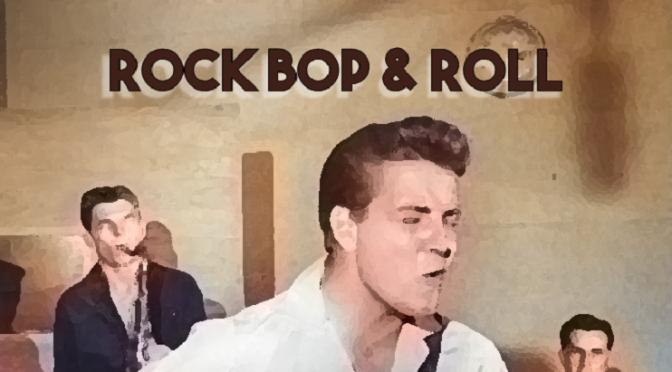 Rock Bop & Roll