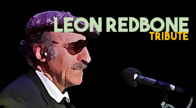 Leon Redbone Tribute