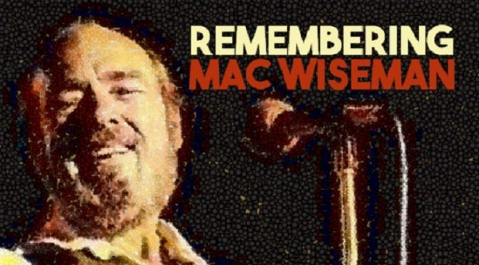 Remembering Mac Wiseman