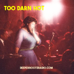 Too Darn Hot