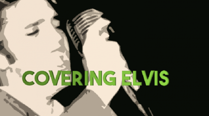 Covering Elvis