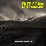 Free Form - After Kincade