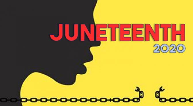 Juneteenth 2020