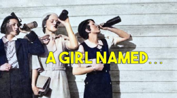 A Girl Named …