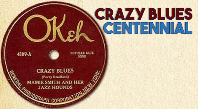 Crazy Blues Centennial