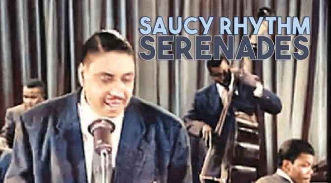 Saucy Rhythm Serenades