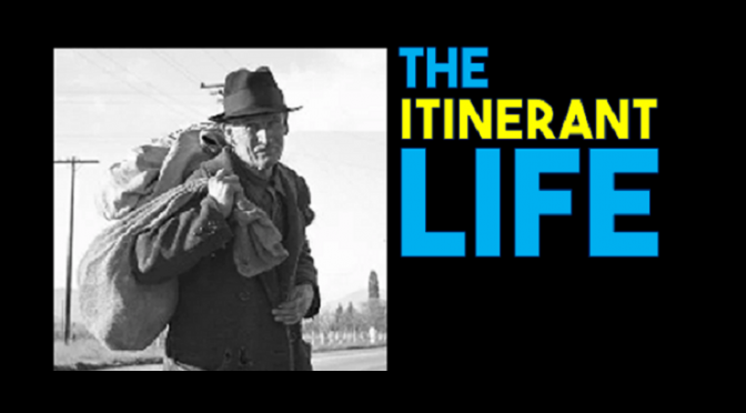 The Itinerant Life