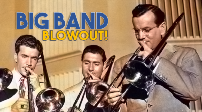 Big Band Blowout!