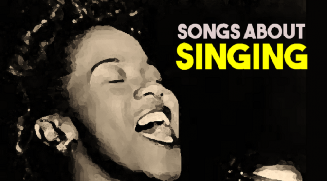 Songs About Singing