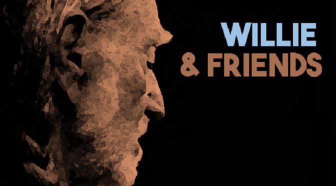 Willie & Friends