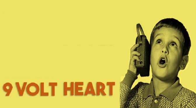 9 Volt Heart