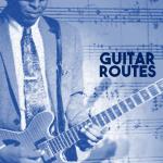 Guitar Routes