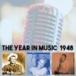 The Year In Music 1948